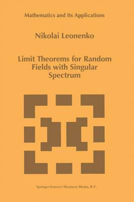 Limit Theorems for Random Fields with Singular Spectrum - Mathematics and Its Applications 465 (Paperback)