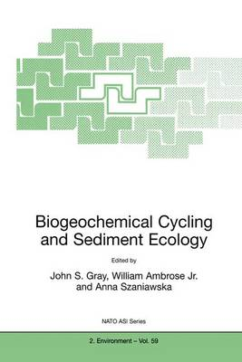 Biogeochemical Cycling and Sediment Ecology - Nato Science Partnership Subseries: 2 59 (Paperback)