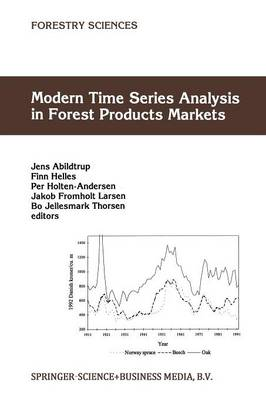 Modern Time Series Analysis in Forest Products Markets - Forestry Sciences 58 (Paperback)