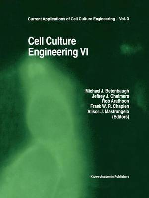 Cell Culture Engineering VI - Current Applications of Cell Culture Engineering 3 (Paperback)