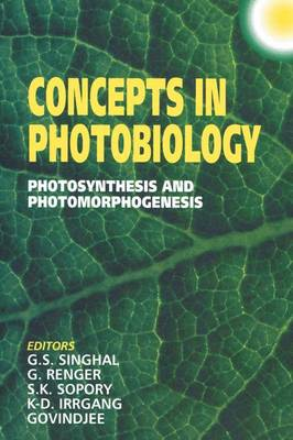 Concepts in Photobiology: Photosynthesis and Photomorphogenesis (Paperback)