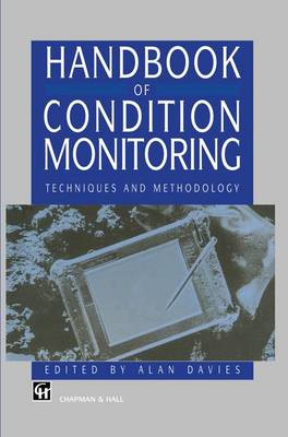 Handbook of Condition Monitoring: Techniques and Methodology (Paperback)