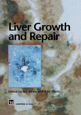 Liver Growth and Repair (Paperback)