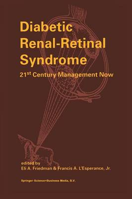Diabetic Renal-Retinal Syndrome: 21st Century Management Now (Paperback)