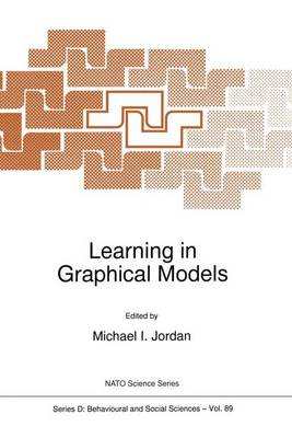 Learning in Graphical Models - Nato Science Series D: 89 (Paperback)