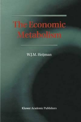 The Economic Metabolism (Paperback)