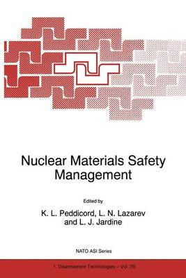 Nuclear Materials Safety Management - Nato Science Partnership Subseries: 1 20 (Paperback)