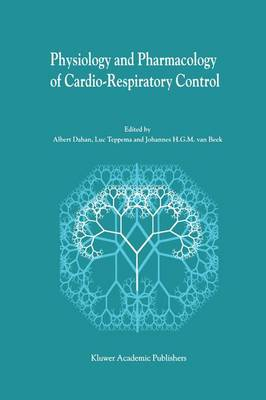 Physiology And Pharmacology of Cardio-Respiratory Control (Paperback)