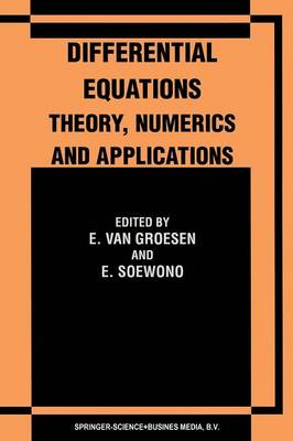 Differential Equations Theory, Numerics and Applications: Proceedings of the ICDE '96 held in Bandung Indonesia (Paperback)