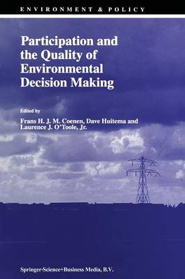 Participation and the Quality of Environmental Decision Making - Environment & Policy 14 (Paperback)