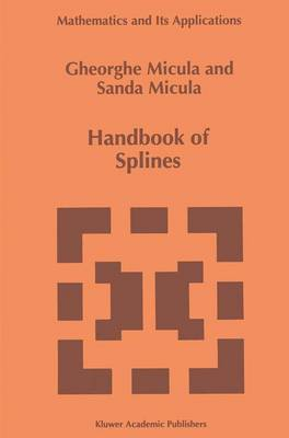 Handbook of Splines - Mathematics and Its Applications 462 (Paperback)