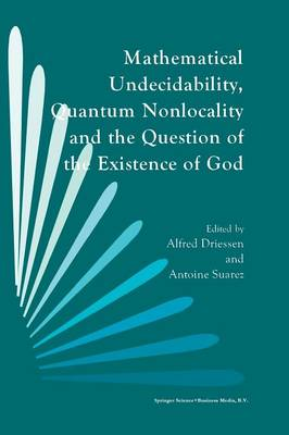 Mathematical Undecidability, Quantum Nonlocality and the Question of the Existence of God (Paperback)