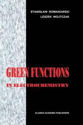 Green Functions in Electrochemistry (Paperback)
