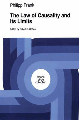 The Law of Causality and Its Limits - Vienna Circle Collection 22 (Paperback)