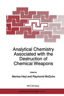 Analytical Chemistry Associated with the Destruction of Chemical Weapons - Nato Science Partnership Subseries: 1 13 (Paperback)