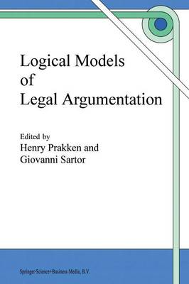 Logical Models of Legal Argumentation (Paperback)