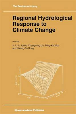 Regional Hydrological Response to Climate Change - GeoJournal Library 38 (Paperback)