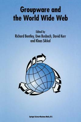 Groupware and the World Wide Web (Paperback)