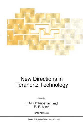 New Directions in Terahertz Technology - Nato Science Series E: 334 (Paperback)