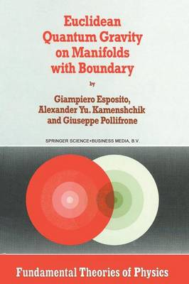Euclidean Quantum Gravity on Manifolds with Boundary - Fundamental Theories of Physics 85 (Paperback)