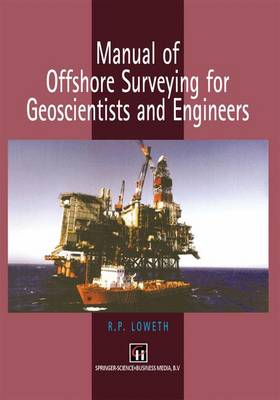 Manual of Offshore Surveying for Geoscientists and Engineers (Paperback)