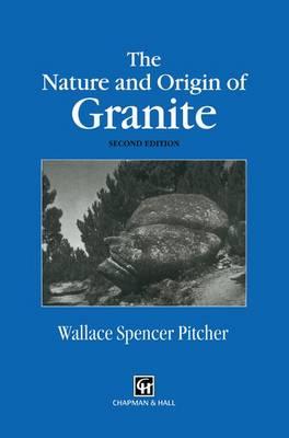 The Nature and Origin of Granite (Paperback)