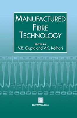 Manufactured Fibre Technology (Paperback)