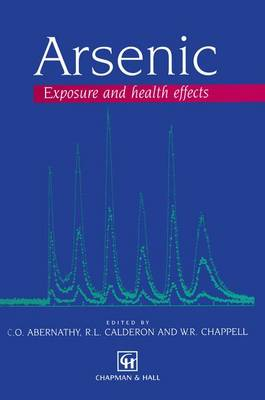 Arsenic: Exposure and Health Effects (Paperback)