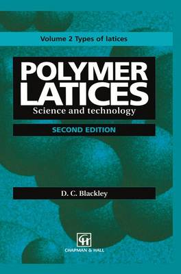 Polymer Latices: Science and technology Volume 2: Types of latices (Paperback)