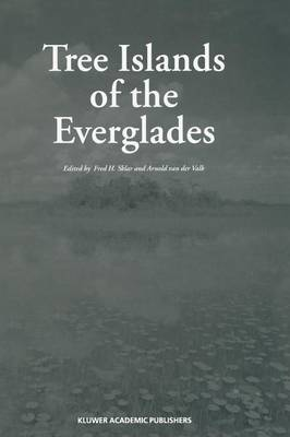 Tree Islands of the Everglades (Paperback)
