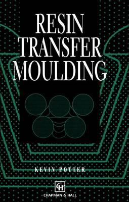 Resin Transfer Moulding (Paperback)