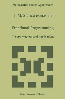 Fractional Programming: Theory, Methods and Applications - Mathematics and Its Applications 409 (Paperback)