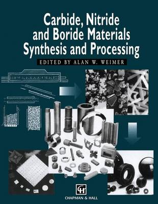 Carbide, Nitride and Boride Materials Synthesis and Processing (Paperback)