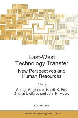 East-West Technology Transfer: New Perspectives and Human Resources - Nato Science Partnership Subseries: 4 3 (Paperback)