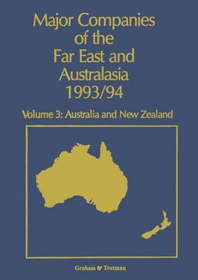 Major Companies of The Far East and Australasia 1993/94: Volume 3: Australia and New Zealand (Paperback)
