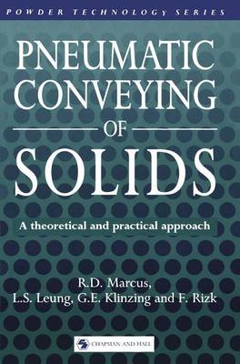 Pneumatic Conveying of Solids - Powder Technology Series (Paperback)