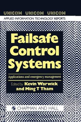 Failsafe Control Systems: Applications and emergency management (Paperback)