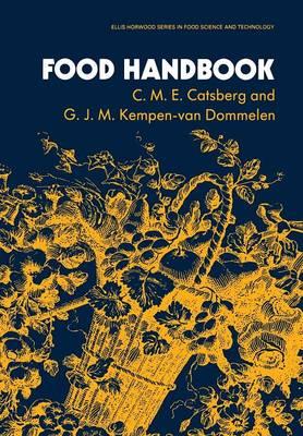Food Handbook - Ellis Horwood Series in Food Science and Technology (Paperback)