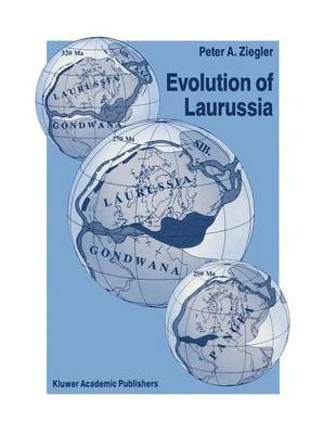 Evolution of Laurussia: A Study in Late Palaeozoic Plate Tectonics (Paperback)