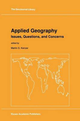 Applied Geography: Issues, Questions, and Concerns - GeoJournal Library 15 (Paperback)