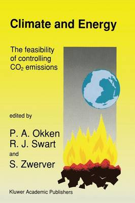 Climate and Energy: The Feasibility of Controlling CO2 Emissions (Paperback)