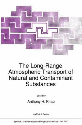 The Long-Range Atmospheric Transport of Natural and Contaminant Substances - NATO Science Series C 297 (Paperback)