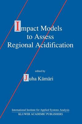Impact Models to Assess Regional Acidification (Paperback)