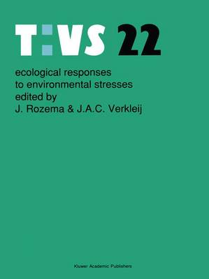Ecological responses to environment stresses - Tasks for Vegetation Science 22 (Paperback)