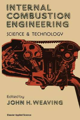 Internal Combustion Engineering: Science & Technology (Paperback)