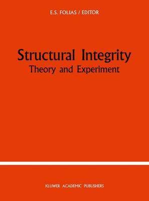 Structural Integrity: Theory and Experiment (Paperback)