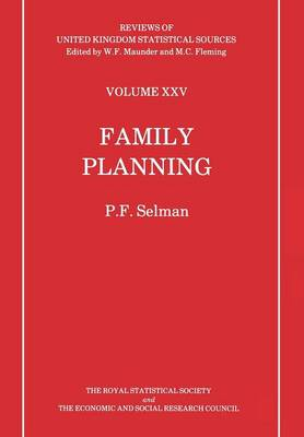 Family Planning - Reviews of United Kingdom Statistical Sources 25 (Paperback)