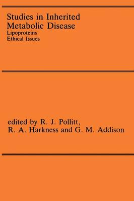 Studies in Inherited Metabolic Disease: Lipoproteins Ethical Issues (Paperback)