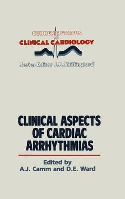 Clinical Aspects of Cardiac Arrhythmias - Current Status of Clinical Cardiology 6 (Paperback)