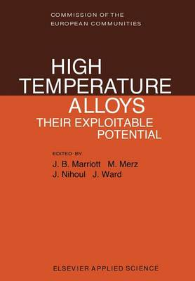 High Temperature Alloys: Their Exploitable Potential (Paperback)
